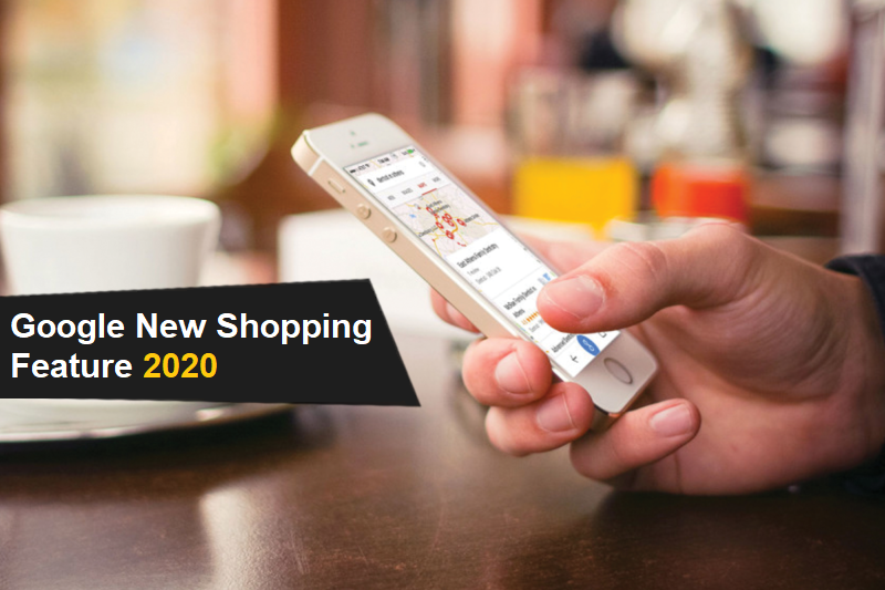 Google New Shopping Feature 2020: Now, Shop Directly From Google Search Results