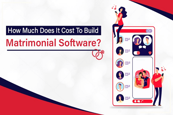 How Much Does It Cost To Build Matrimonial Software?